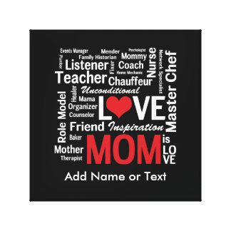 Motherhood - All the Amazing Things Mothers Do Canvas Prints