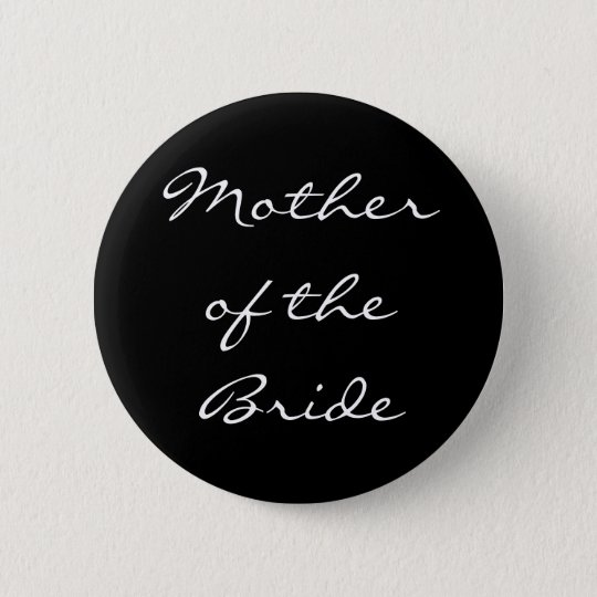 Motherof theBride Button