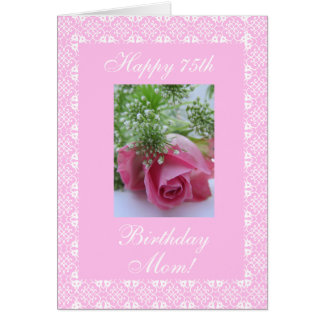Mother's 75th birthday rose greeting card