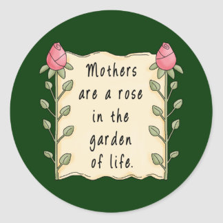 Mothers Are a Rose Round Sticker