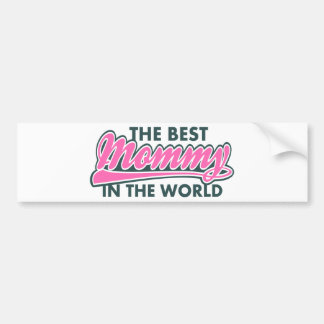 Mother's day Best Mom in the World Car Bumper Sticker