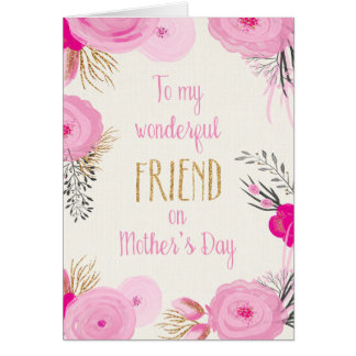Mother's Day Card for Friend - Pretty Pink Flowers