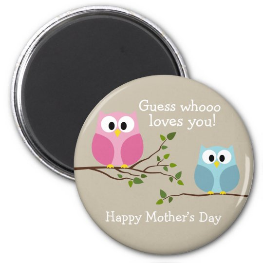 Mothers Day - Cute Owls - Whooo loves you 6 Cm Round Magnet