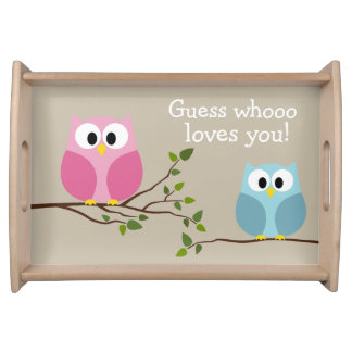 Mothers Day - Cute Owls - Whooo loves you Serving Tray
