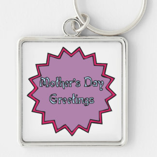 Mothers Day Greetings Silver-Colored Square Key Ring