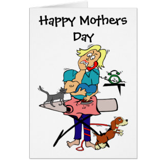 Mother's Day Humorous Greeting Card