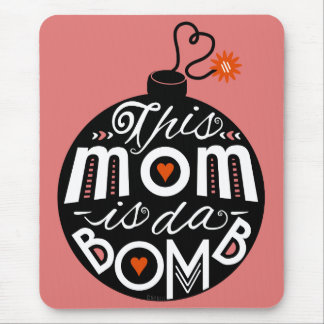 Mothers Day Mom da Bomb Modern Typography Cute Mouse Mat