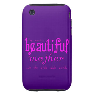 Mothers Day Moms Birthday Parties Beautiful Mother Tough iPhone 3 Cases