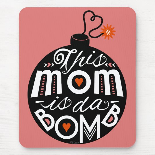 Mothers Day Mum da Bomb Modern Typography Cute
