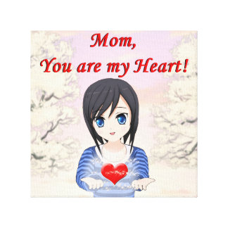 Mother's Day - Mum, You are my Heart (Customizable Canvas Print
