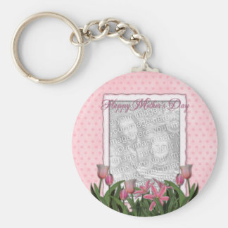Mothers Day - Pink Tulips - Add Your Own Photo Key Chains