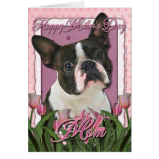 Mothers Day - Pink Tulips - Boston Terrier Greeting Card