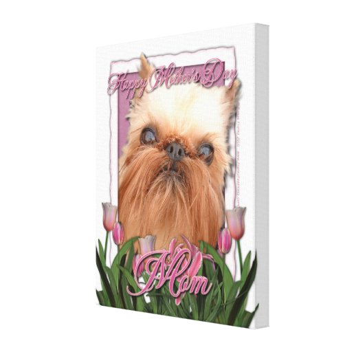 Mothers Day - Pink Tulips - Brussels Griffon Stretched Canvas Prints