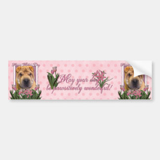 Mothers Day - Pink Tulips - Chinese Shar Pei Bumper Sticker