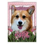 Mothers Day - Pink Tulips - Corgi - Owen Greeting Card