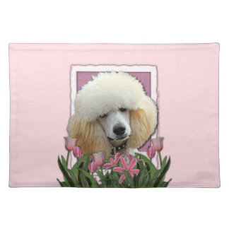 Mothers Day - Pink Tulips - Poodle - Apricot Placemat