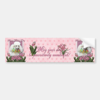 Mothers Day - Pink Tulips - Poodle - White Bumper Sticker