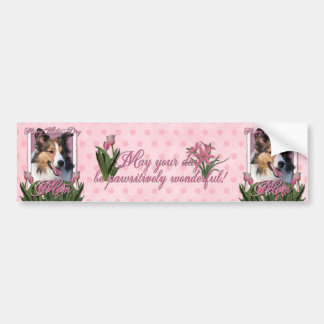 Mothers Day - Pink Tulips - Sheltie Car Bumper Sticker