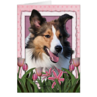 Mothers Day - Pink Tulips - Sheltie Card