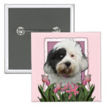 Mothers Day - Pink Tulips - Tibetan Terrier Buttons