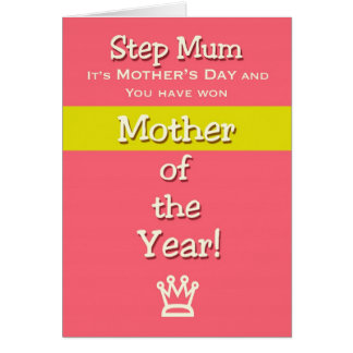 Mother's Day Step Mum Humor Mother of the Year! Greeting Card