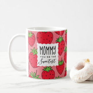 Mother's Day Sweetest Mom Strawberries Coffee Mug