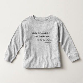 Mothers Hold Hearts Forever Toddler Long Sleeve Shirt