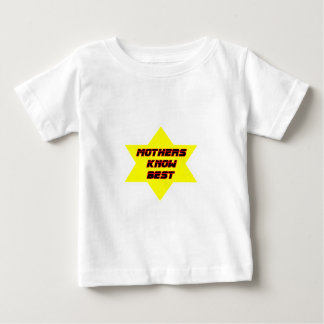 Mothers Know Best Yellow The MUSEUM Zazzle Gifts Infant T-Shirt
