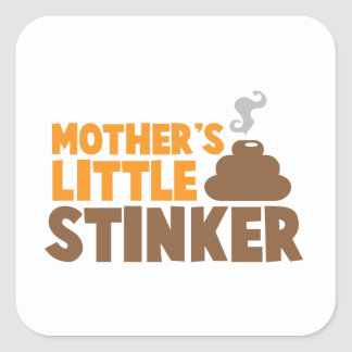 Mother's little Stinker with poo stink smells Square Stickers