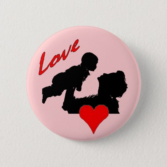 Mothers Love Button