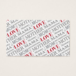 Mother's Love, Mother's Day or Birthday Pattern Business Card