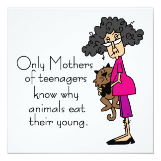 Mothers of Teenagers Card