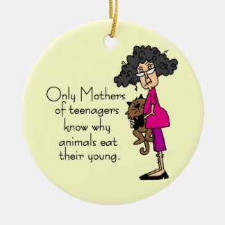 Mothers of Teenagers Christmas Ornament