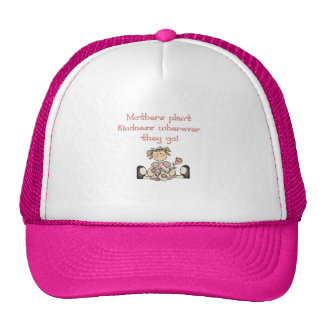 Mothers Plant Kindness Tshirts and Gifts Cap