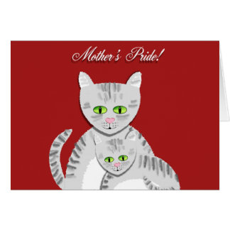 Mother's Pride Greeting Card
