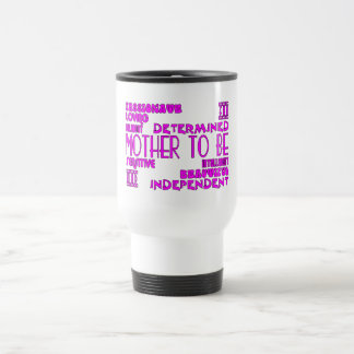 Mothers to Be Future Moms Baby Showers : Qualities Coffee Mug