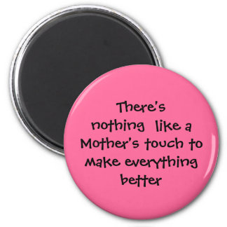 Mother's touch 6 cm round magnet