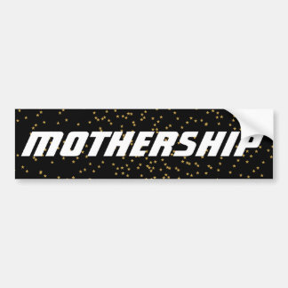 Mothership car bumper sticker