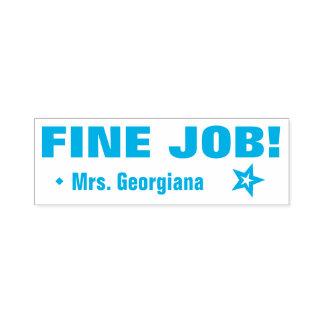 "Motivating ""FINE JOB!"" Teacher Rubber Stamp"