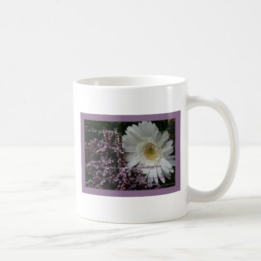 Motivating quote gift white gerber daisy coffeecup coffee