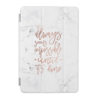 Motivation chic rose gold typography white marble iPad mini cover