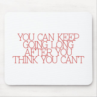 Motivation, inspiration, words of wisdom. quotes mousepads