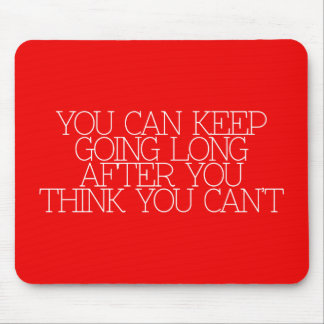 Motivation, inspiration, words of wisdom. quotes mousepad