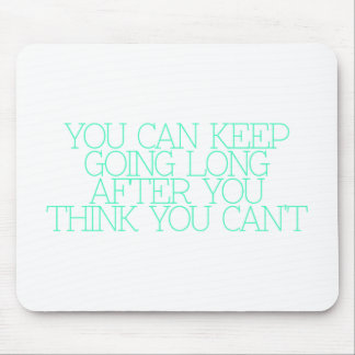 Motivation, inspiration, words of wisdom. quotes mouse pads