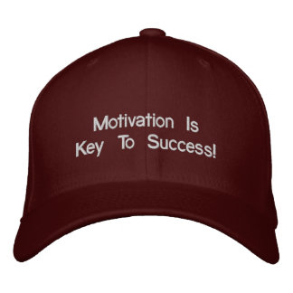 Motivation Is The Key To Success Hat Embroidered Hat