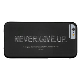 Motivation - Never Give Up Barely There iPhone 6 Case
