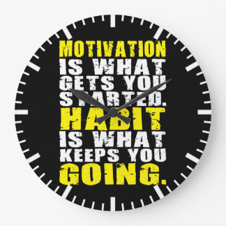 Motivation vs Habit - Motivational Words Large Clock