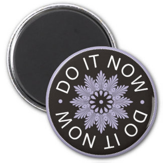 Motivational 3 Word Quotes ~Do It Now~ 6 Cm Round Magnet