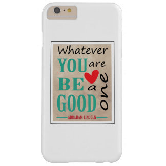 Motivational Abraham Lincoln Quote Barely There iPhone 6 Plus Case