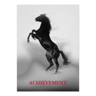 Motivational Achievement Black White Rearing Horse Poster